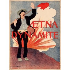 Aetna Dynamite poster - 1895
