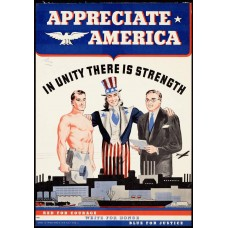 Appreciate America. In unity there is strength poster - 1941